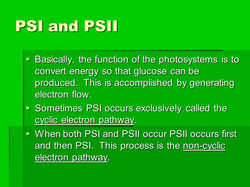 PSI and PSII