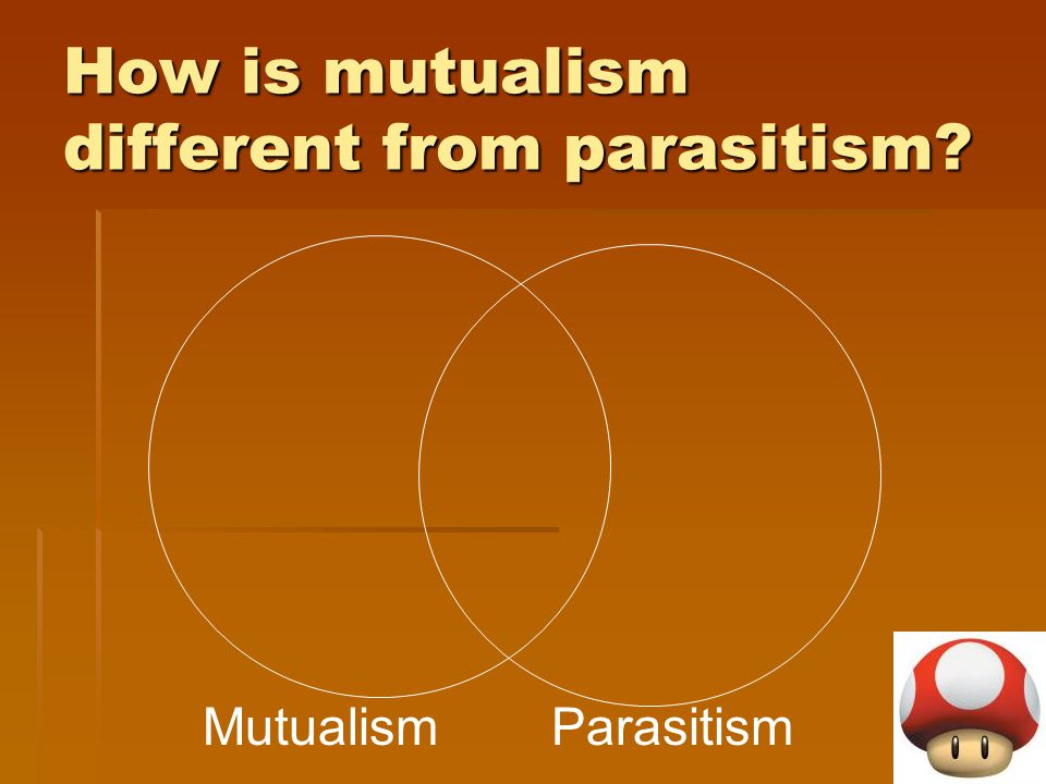 How is mutualism different from parasitism