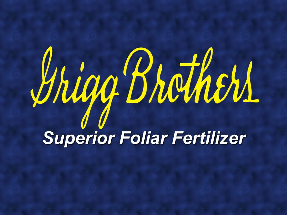Superior Foliar Fertilizer
