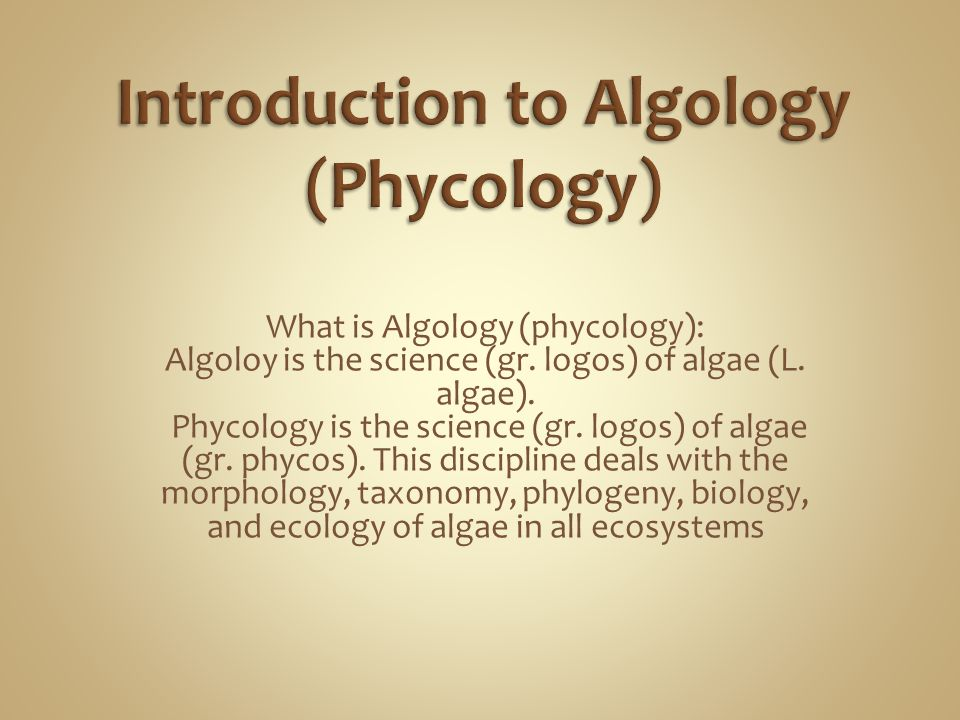 Introduction to Algology (Phycology)
