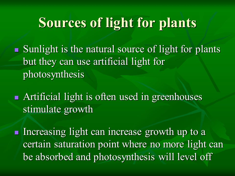 Sources of light for plants