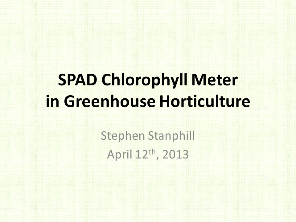 SPAD Chlorophyll Meter in Greenhouse Horticulture