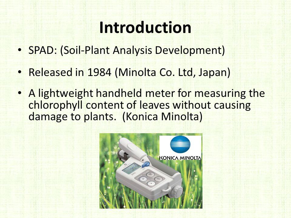Introduction SPAD: (Soil-Plant Analysis Development)
