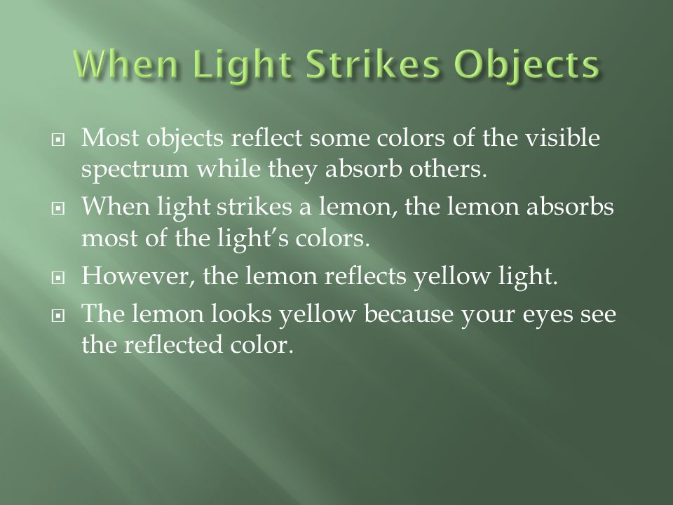 When Light Strikes Objects