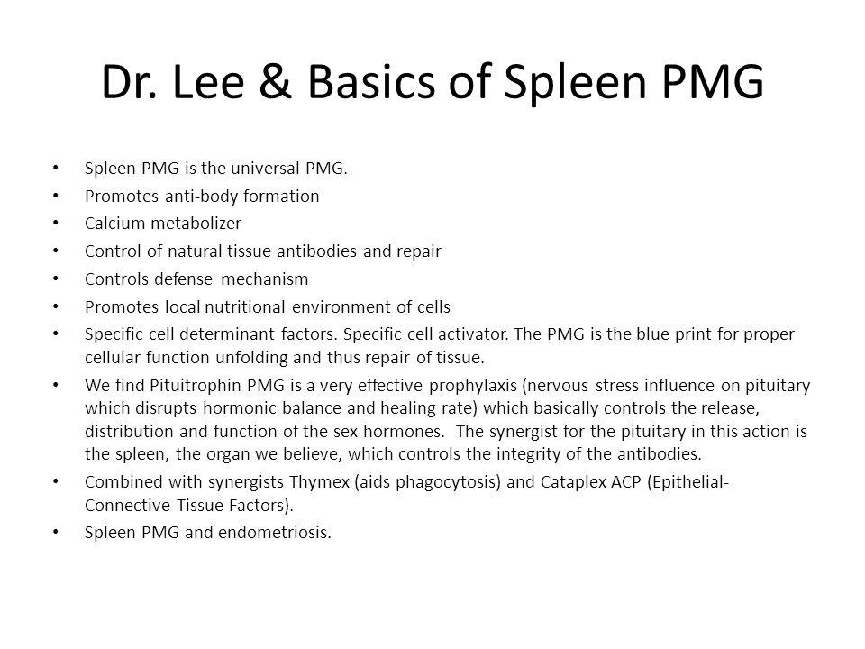 Dr. Lee & Basics of Spleen PMG