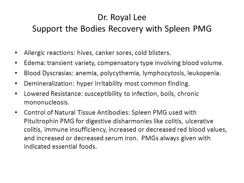 Dr. Royal Lee Support the Bodies Recovery with Spleen PMG