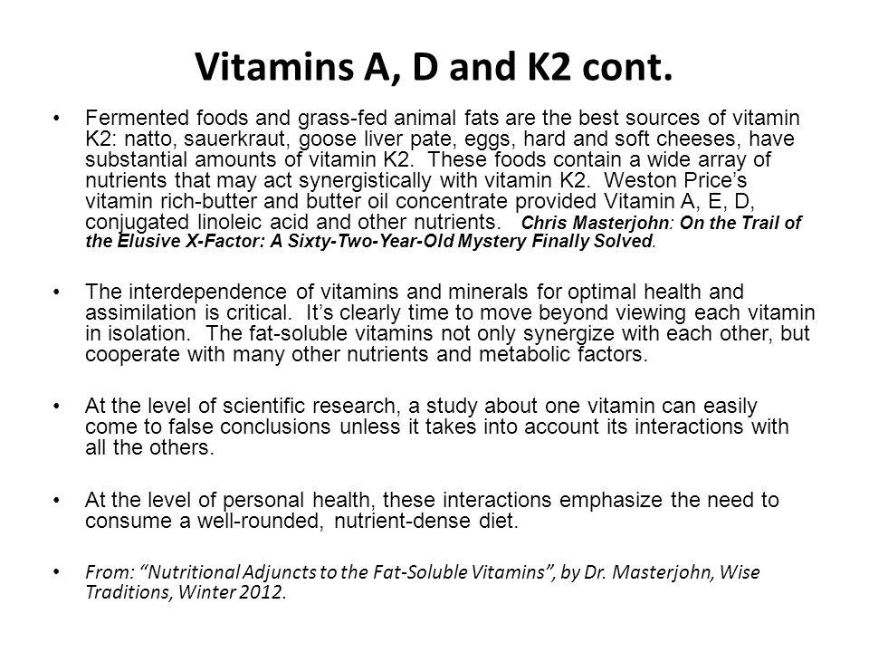 Vitamins A, D and K2 cont.