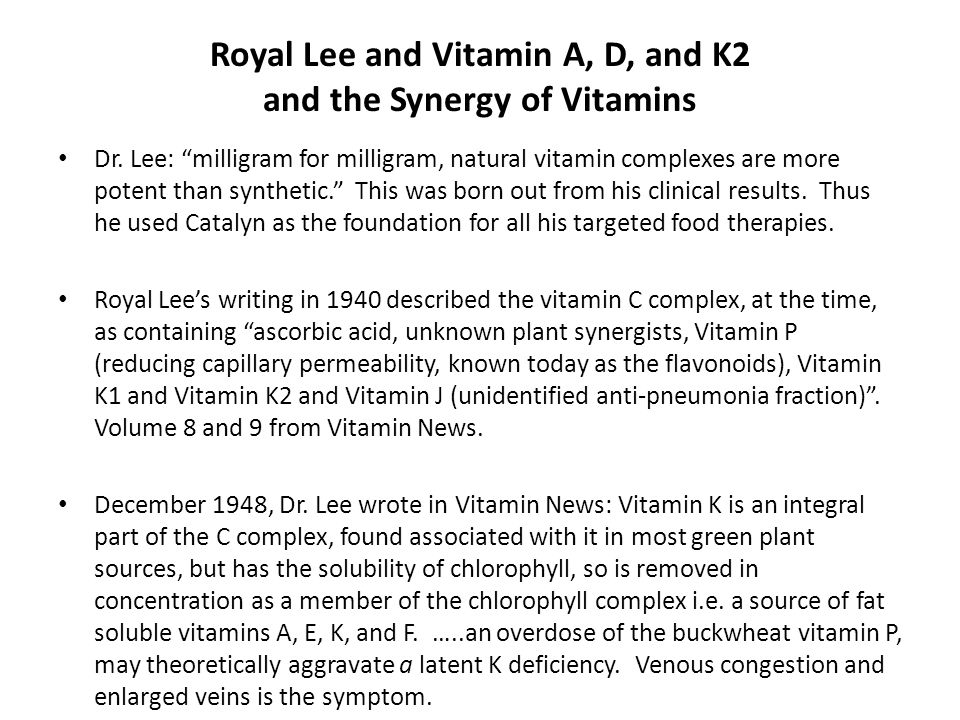 Royal Lee and Vitamin A, D, and K2 and the Synergy of Vitamins