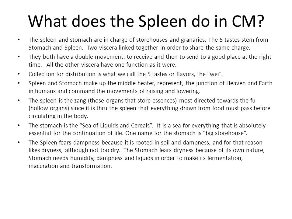 What does the Spleen do in CM