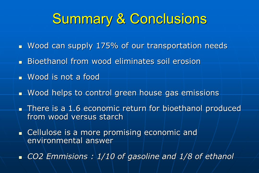 Summary & Conclusions Wood can supply 175% of our transportation needs
