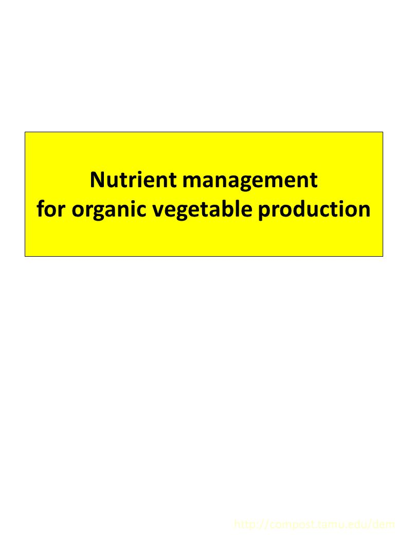 for organic vegetable production