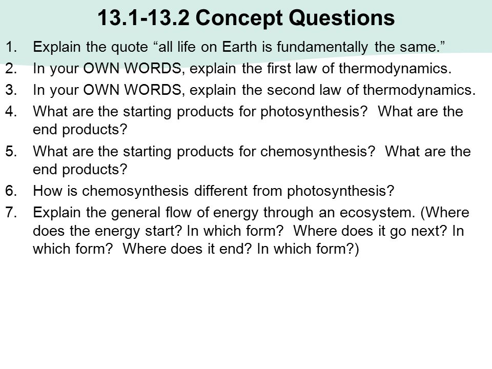 13.1-13.2 Concept Questions Explain the quote all life on Earth is fundamentally the same.