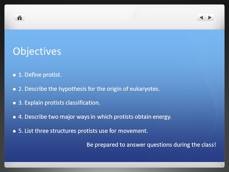 Objectives 1. Define protist.