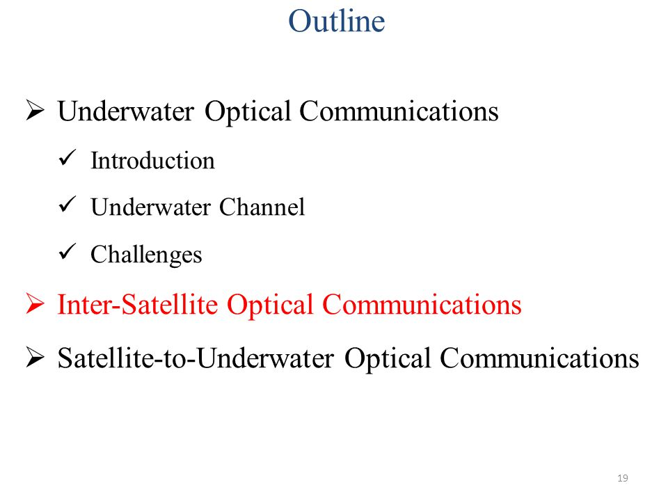 Outline Underwater Optical Communications