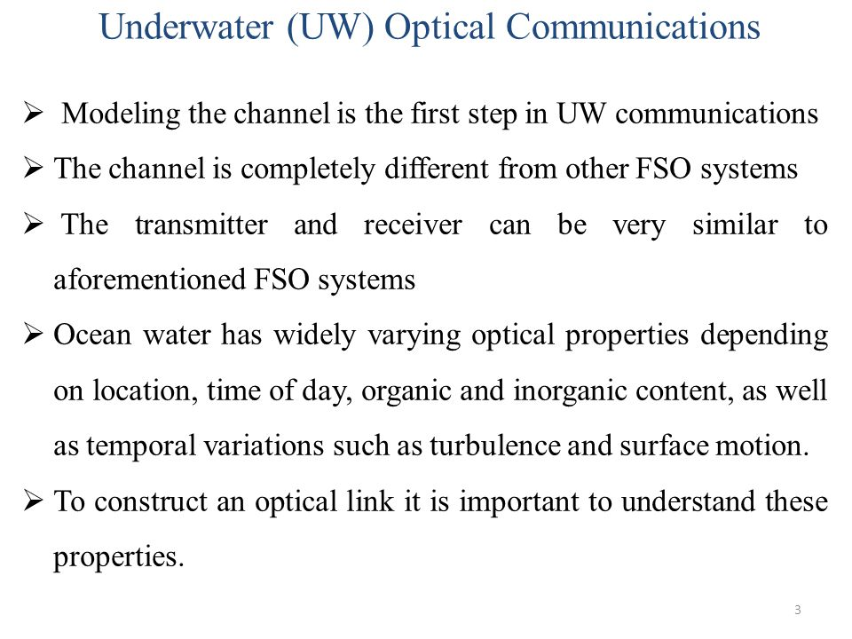 Underwater (UW) Optical Communications