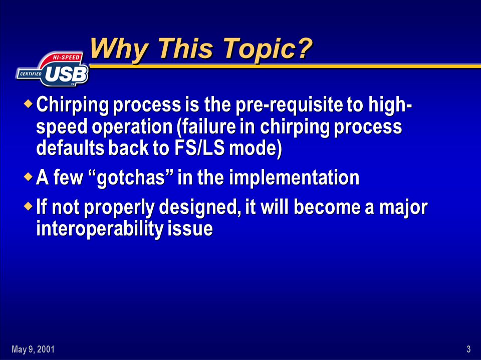 Why This Topic Chirping process is the pre-requisite to high-speed operation (failure in chirping process defaults back to FS/LS mode)