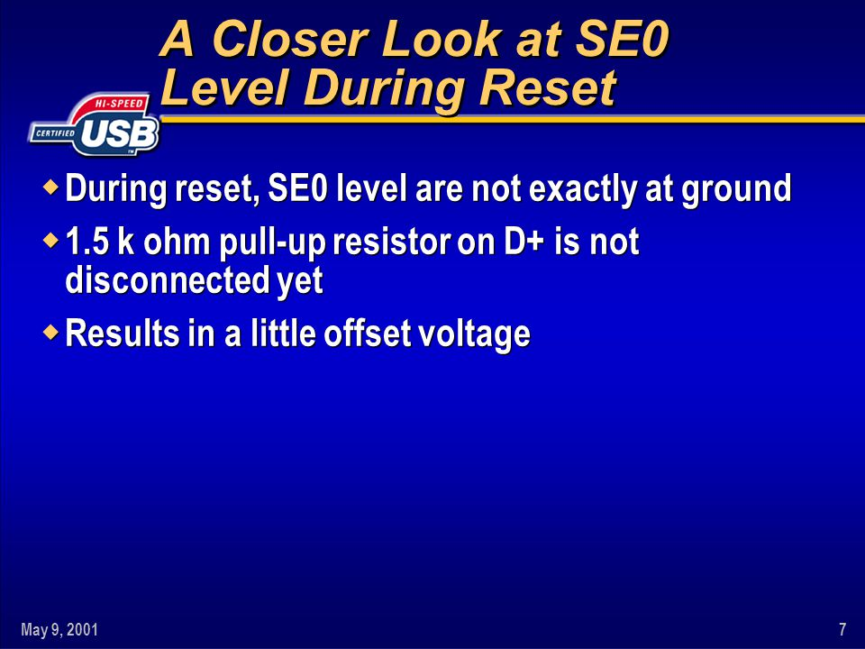 A Closer Look at SE0 Level During Reset