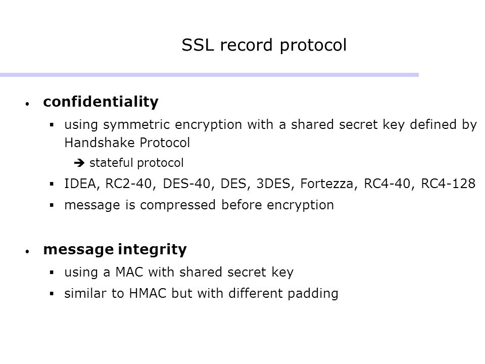 SSL record protocol confidentiality message integrity