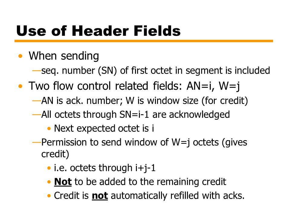 Use of Header Fields When sending