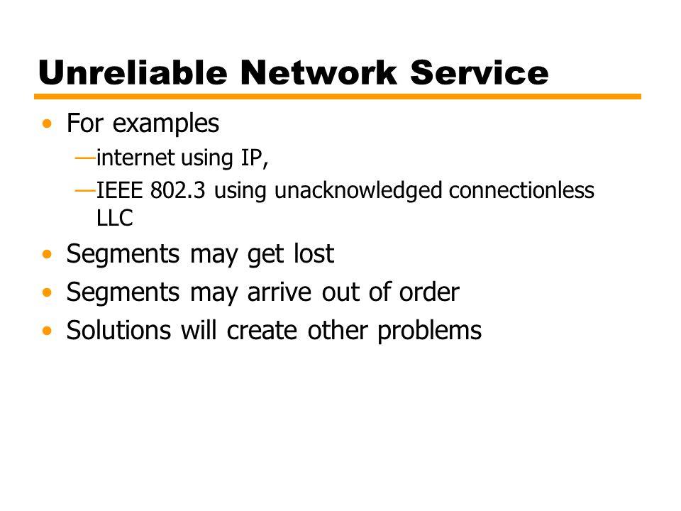 Unreliable Network Service