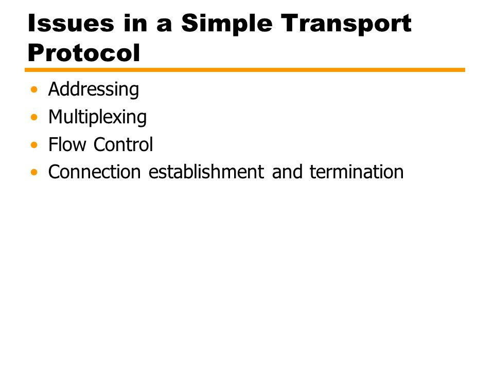 Issues in a Simple Transport Protocol