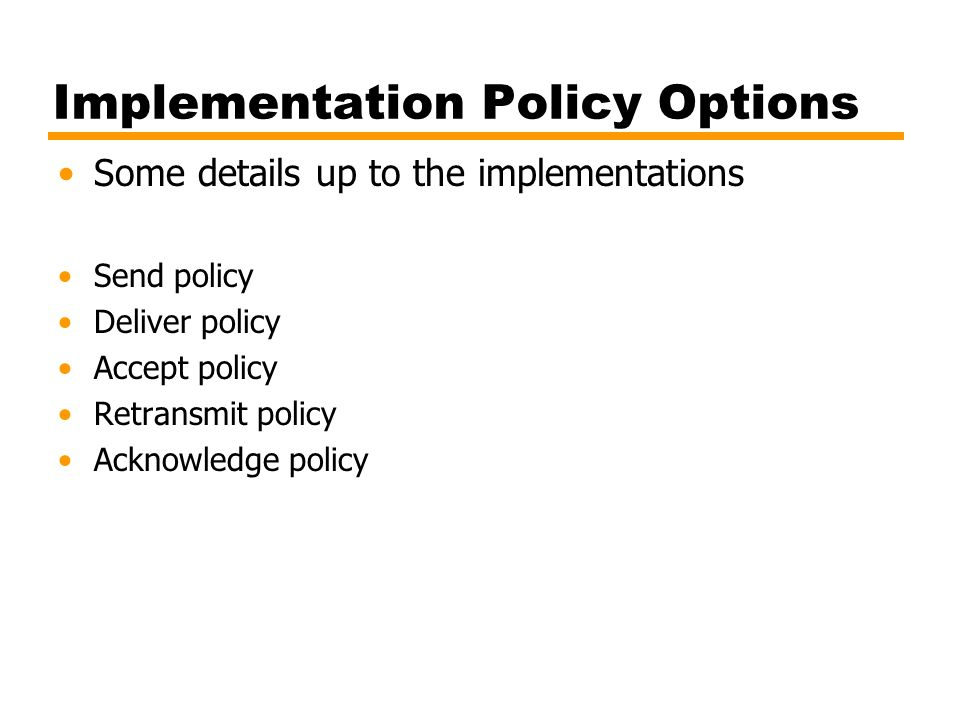 Implementation Policy Options