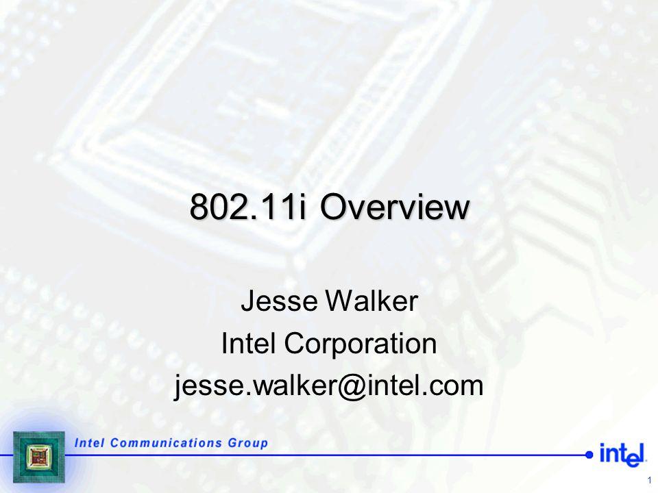 Jesse Walker Intel Corporation jesse.walker@intel.com
