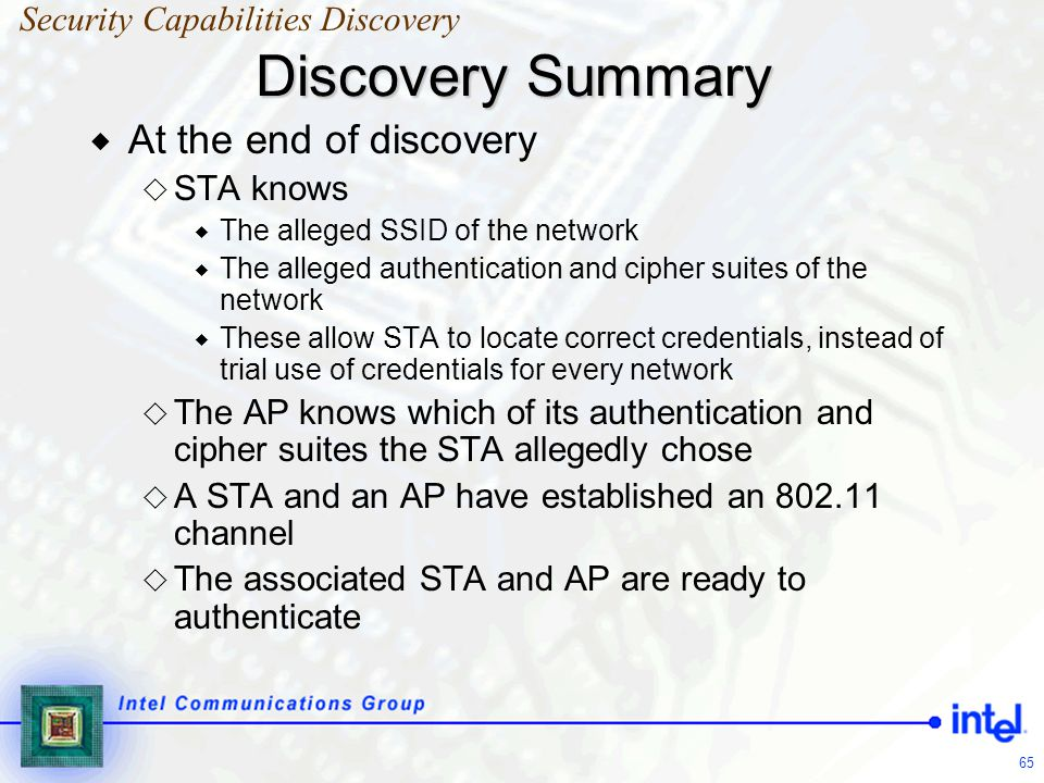 Discovery Summary At the end of discovery