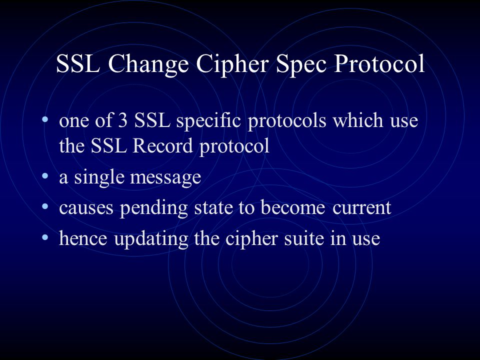 SSL Change Cipher Spec Protocol