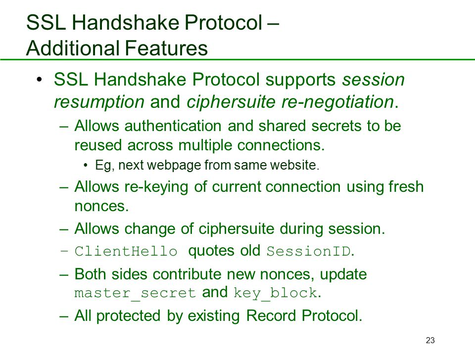 SSL Handshake Protocol – Additional Features