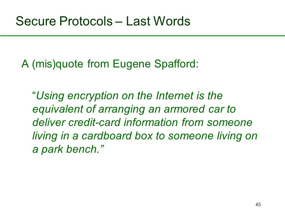 Secure Protocols – Last Words
