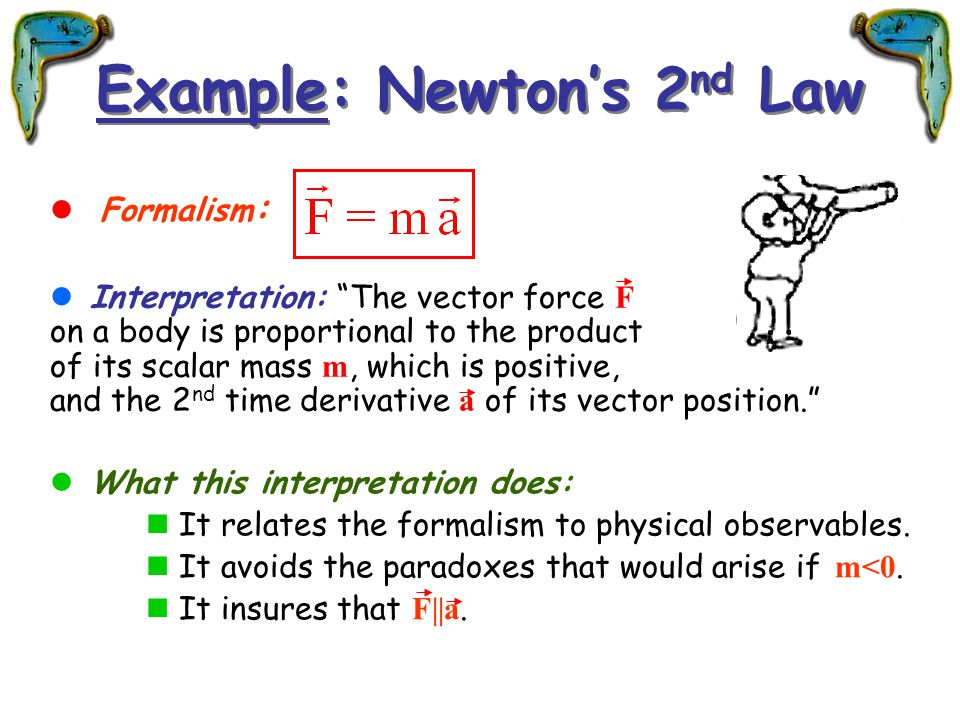 Example: Newton's 2nd Law