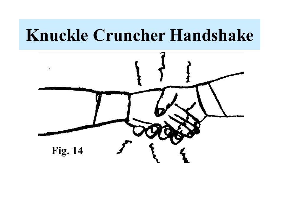 Knuckle Cruncher Handshake