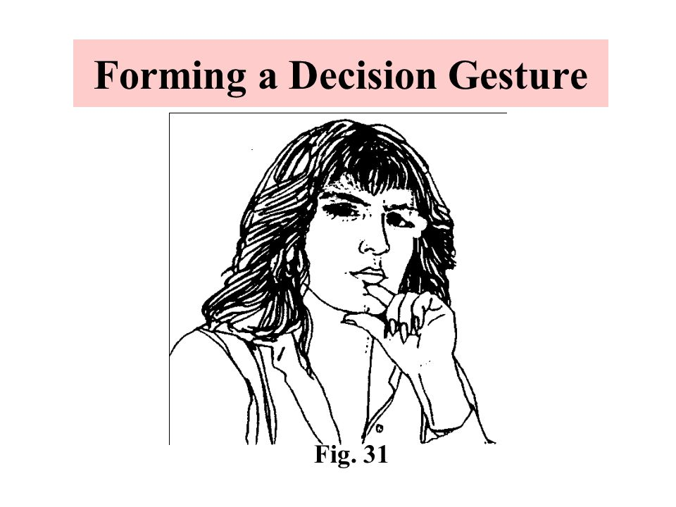 Forming a Decision Gesture