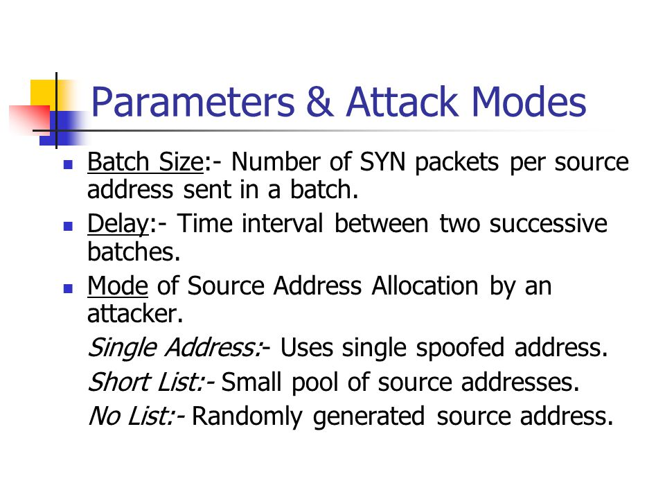 Parameters & Attack Modes