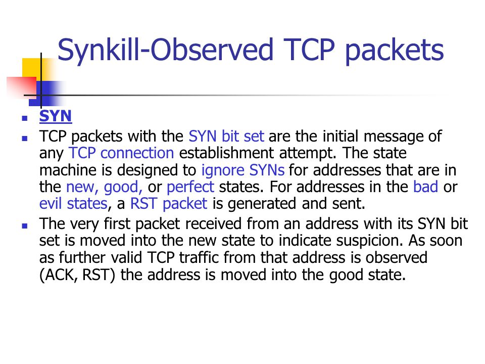 Synkill-Observed TCP packets