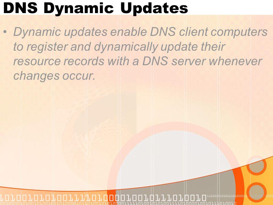 DNS Dynamic Updates