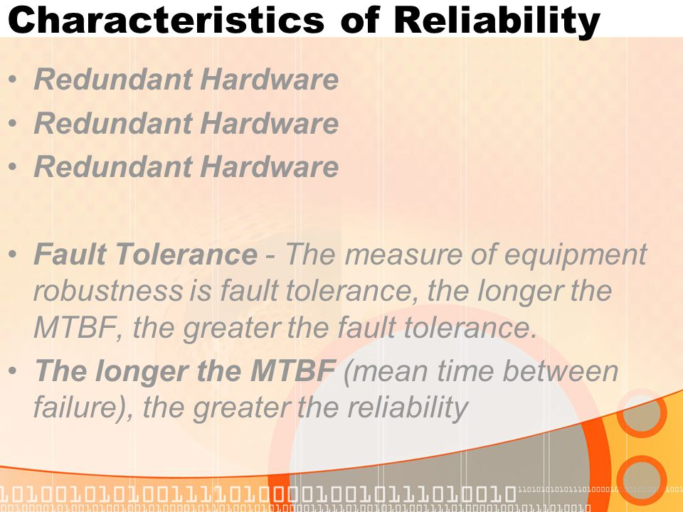 Characteristics of Reliability