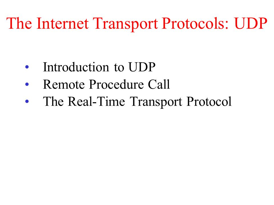 The Internet Transport Protocols: UDP