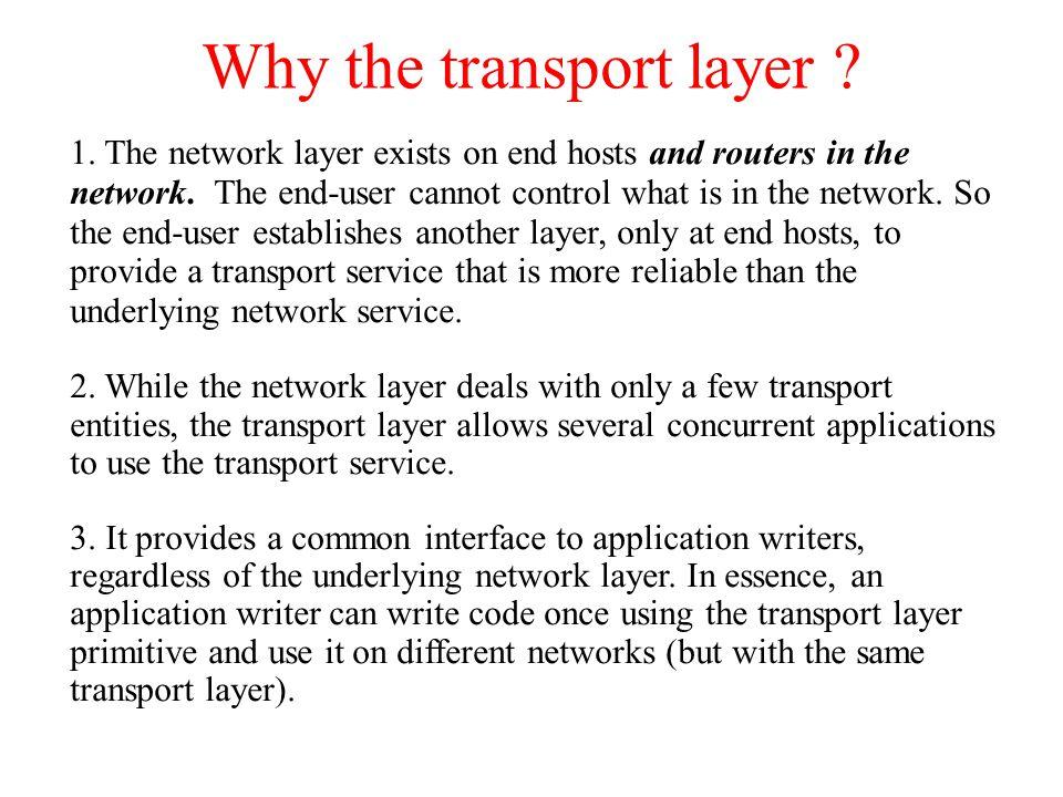 Why the transport layer