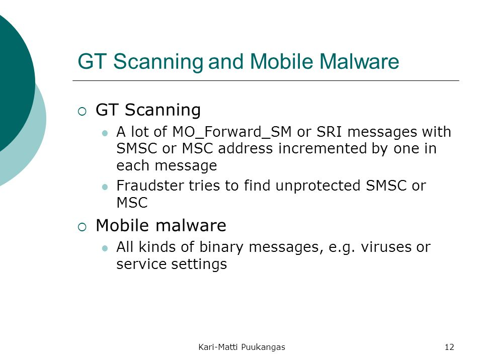 GT Scanning and Mobile Malware