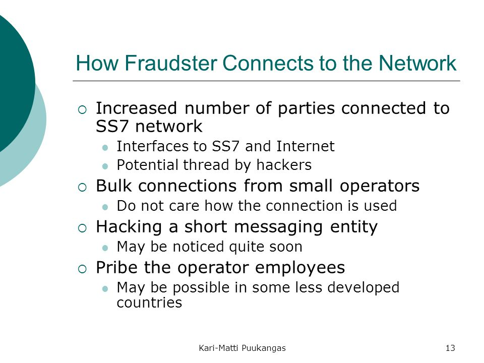 How Fraudster Connects to the Network