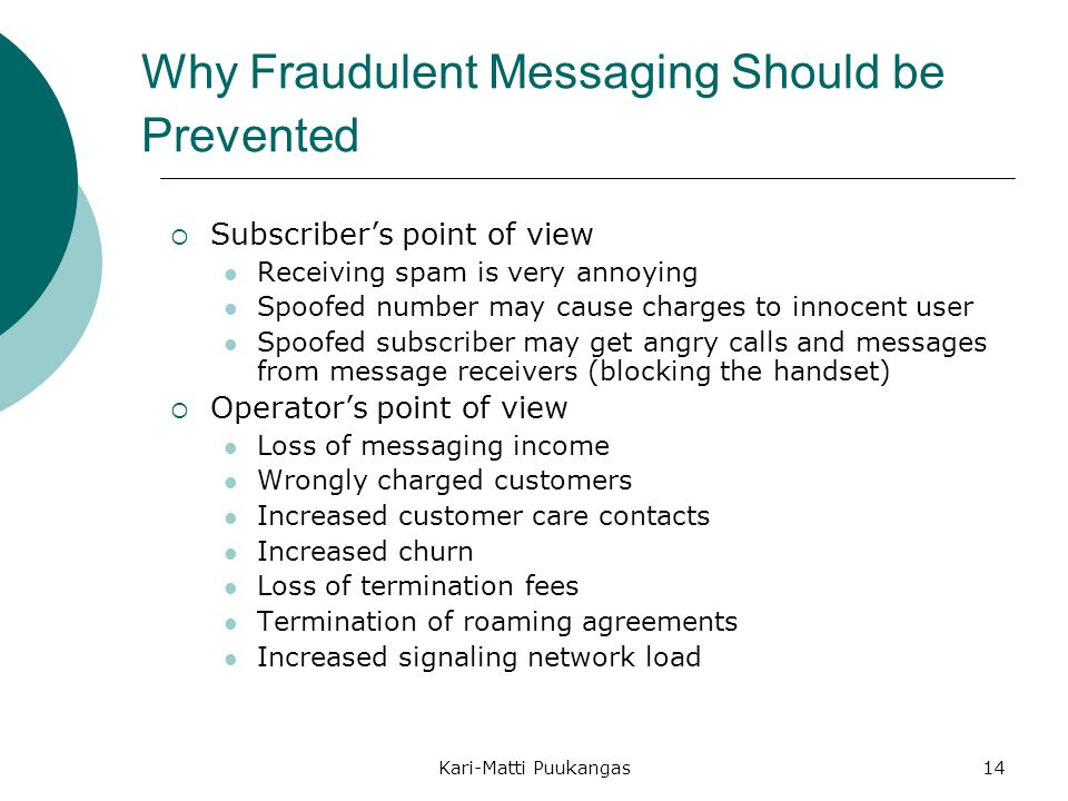Why Fraudulent Messaging Should be Prevented
