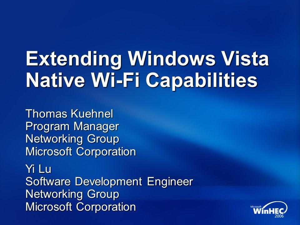 Extending Windows Vista Native Wi-Fi Capabilities