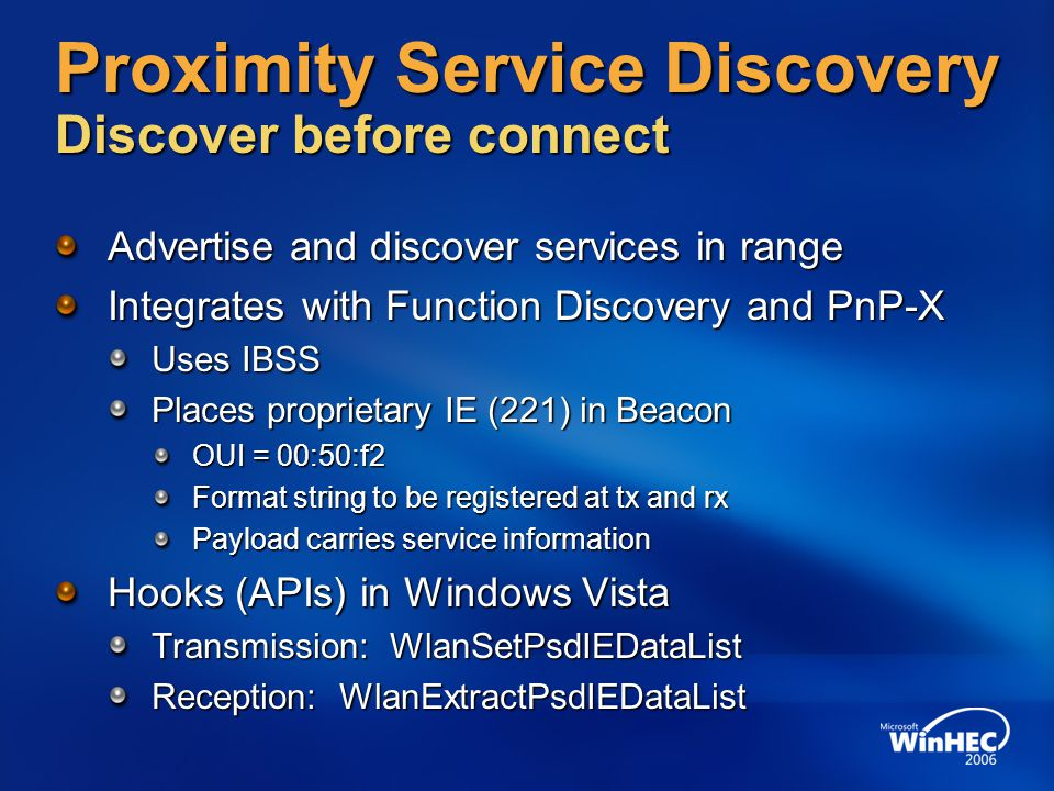 Proximity Service Discovery Discover before connect