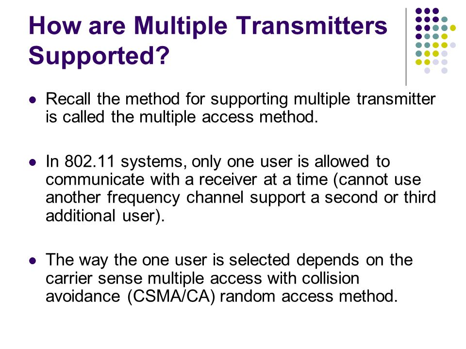 How are Multiple Transmitters Supported