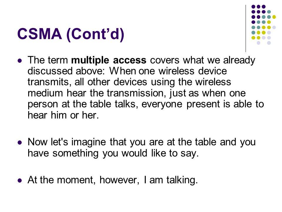 CSMA (Cont'd)