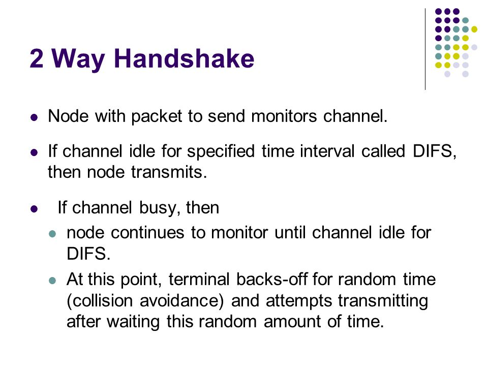 2 Way Handshake Node with packet to send monitors channel.