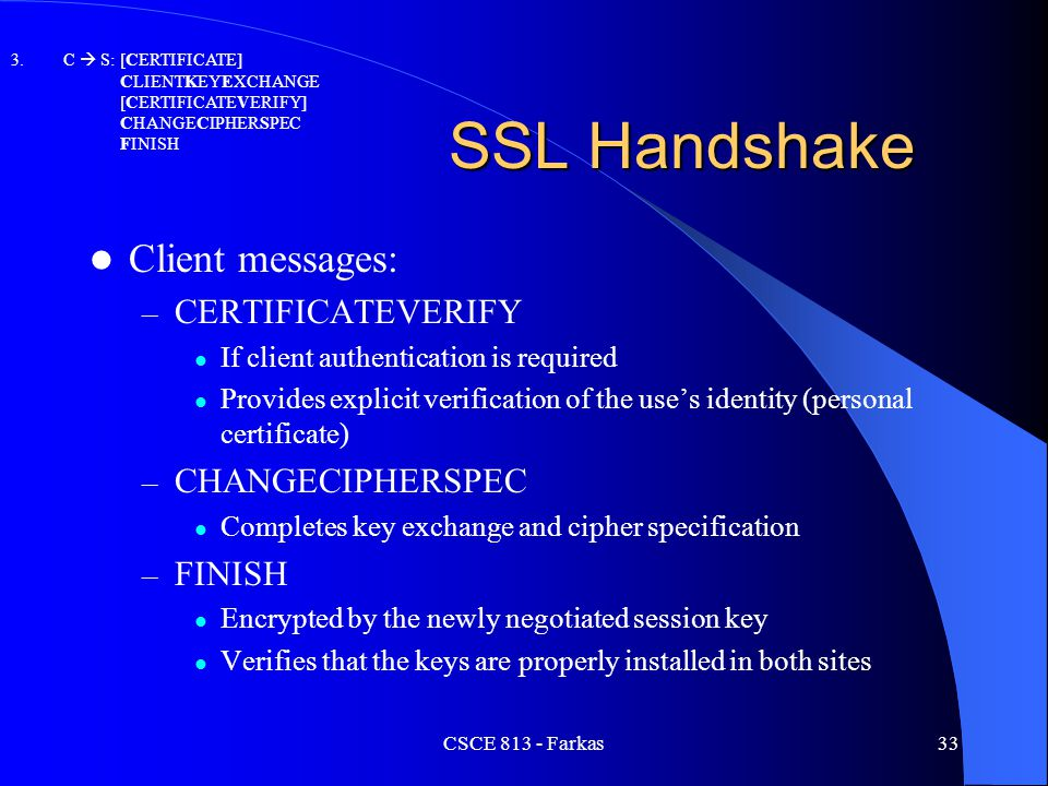 SSL Handshake Client messages: CERTIFICATEVERIFY CHANGECIPHERSPEC