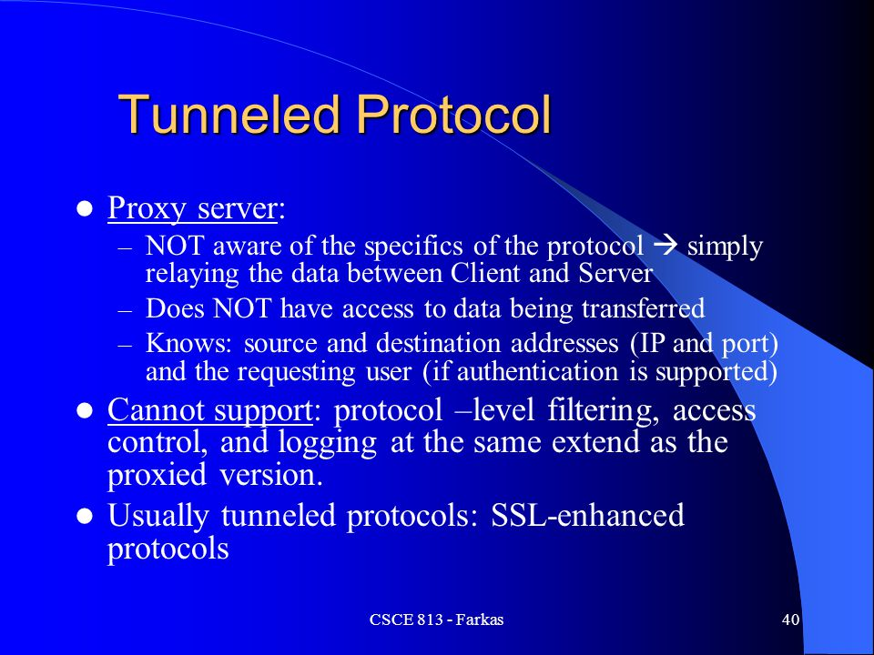 Tunneled Protocol Proxy server: